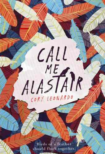 Call Me Alastair - Middle Grade Books About Birds