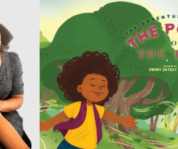 Ebony Zayzay on The Adventures of Keva: The Power of the Trees