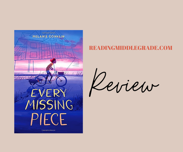 Review | Every Missing Piece