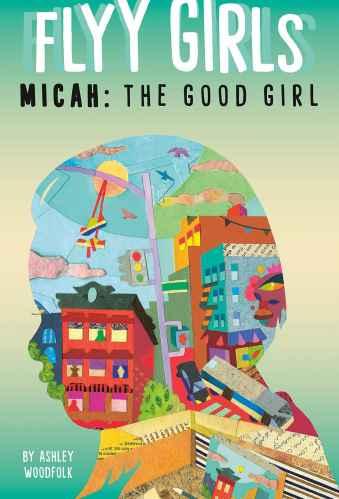 Fly Girls #2: Micah, the Good Girl