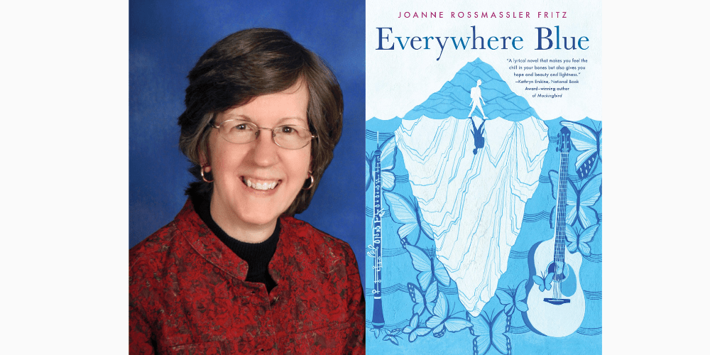 Joanne Rossmassler Fritz - Everywhere Blue - Author Interview