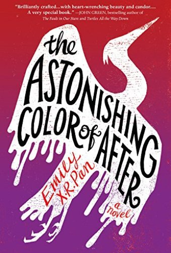 The Astonishing Color of After - YA Books About Mental Illness