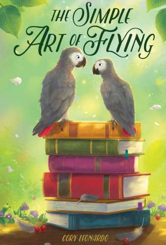 The Simple Art of Flying - Middle Grade Books About Birds