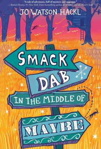 Middle Grade Books About Mental Illness - smack dab in the middle of maybe