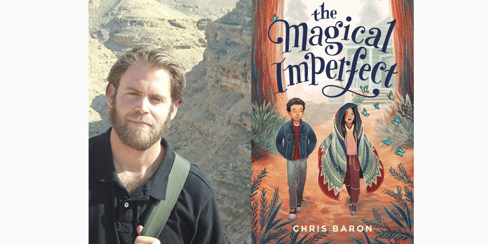 Chris Baron - The Magical Imperfect - Author Interview