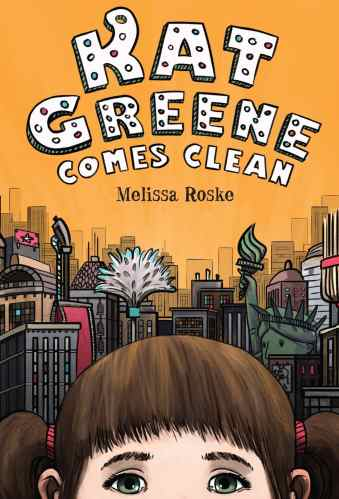 Kat Greene Comes Clean - Best Middle-Grade Books Under 250 Pages