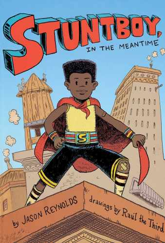 Stuntboy, in the Meantime - Best Middle Grade Books Releasing in Fall 2021