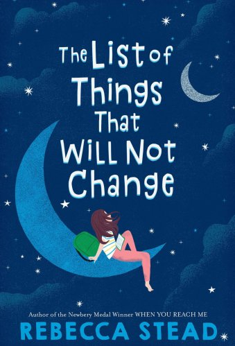The List of Things That Will Not Change - Best Middle-Grade Books Under 250 Pages