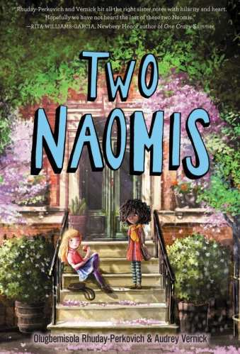 Two Naomis - Best Middle-Grade Books Under 250 Pages