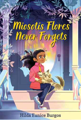 miosotis flores never forgets - Best Middle Grade Books Releasing in Fall 2021