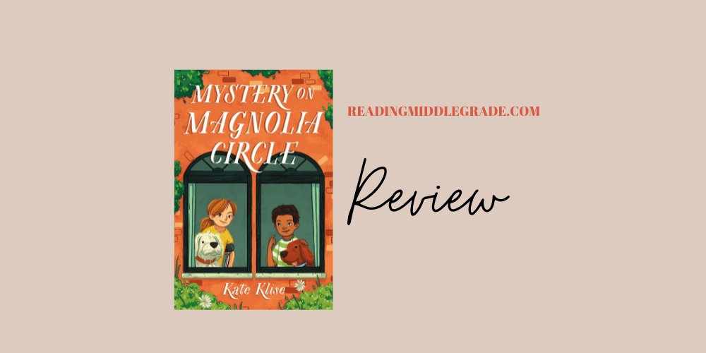 Mystery on Magnolia Circle - Book Review