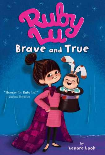 Ruby Lu, Brave and True - Best Chapter Books for Third Graders