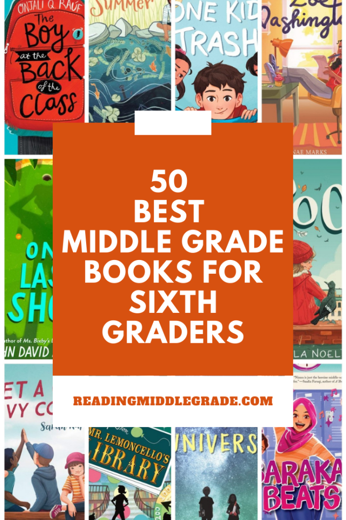 50 Best Middle Grade Books for Sixth Graders