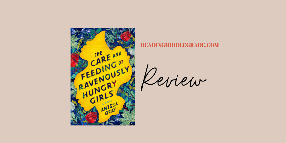 The Care and Feeding of Ravenously Hungry Girls - Book Review