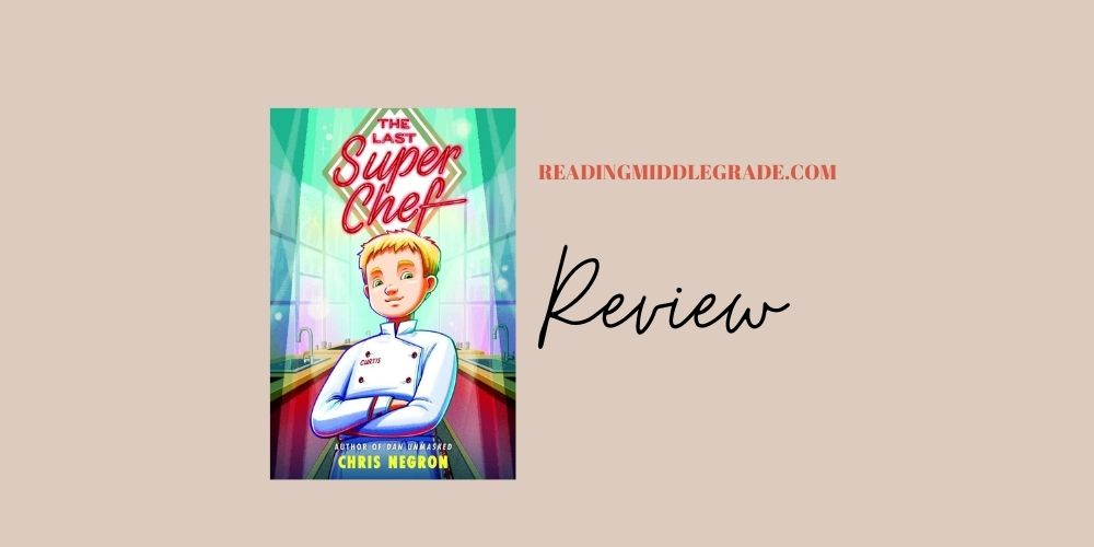 Book Review - The Last Great Super Chef