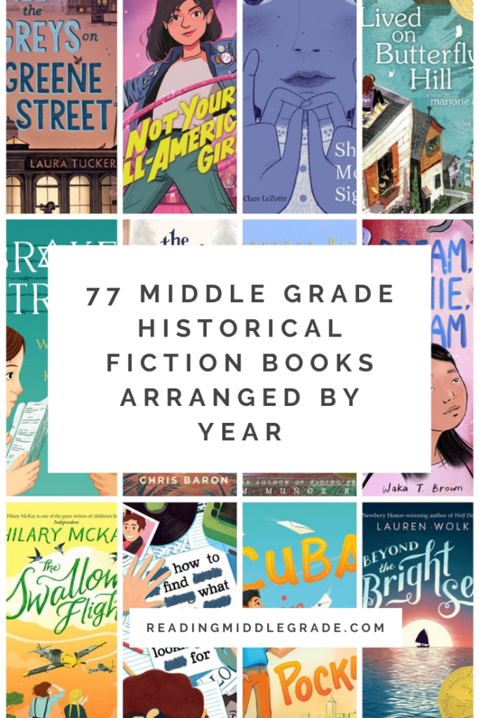 77 Middle Grade Historical Fiction Books Arranged By Year