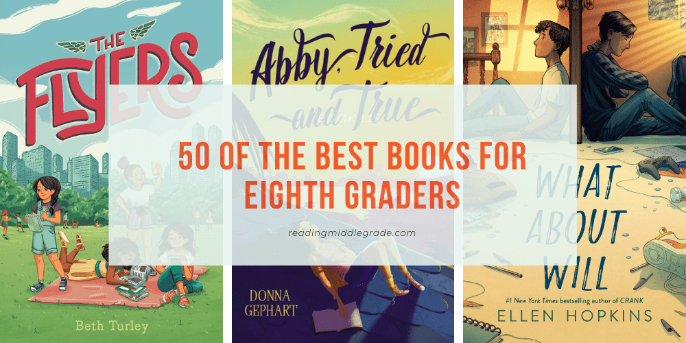 50 of the Best Books for Eighth Graders