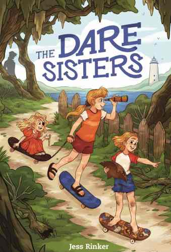 The Dare Sisters - Best Middle Grade Books Set in Small Towns