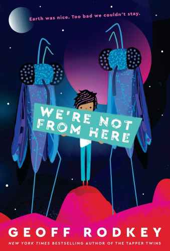 We're Not from Here - Best Middle Grade Science Fiction Books