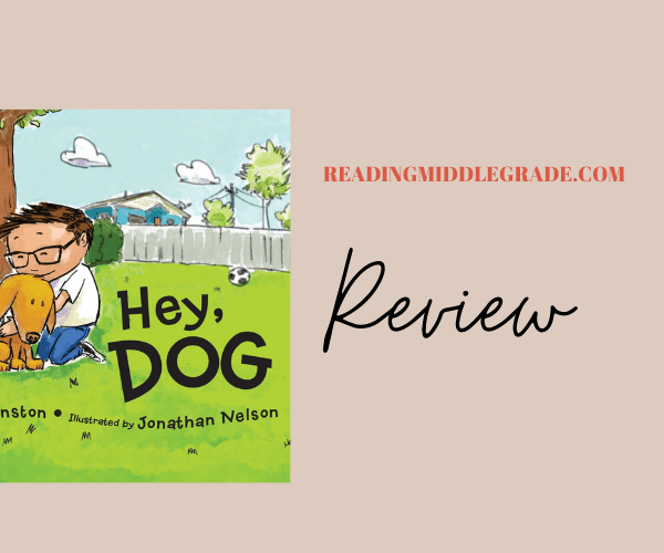 PICTURE BOOK FRIDAY: HEY, DOG