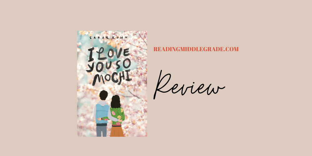 I LOVE YOU SO MOCHI - Book Review