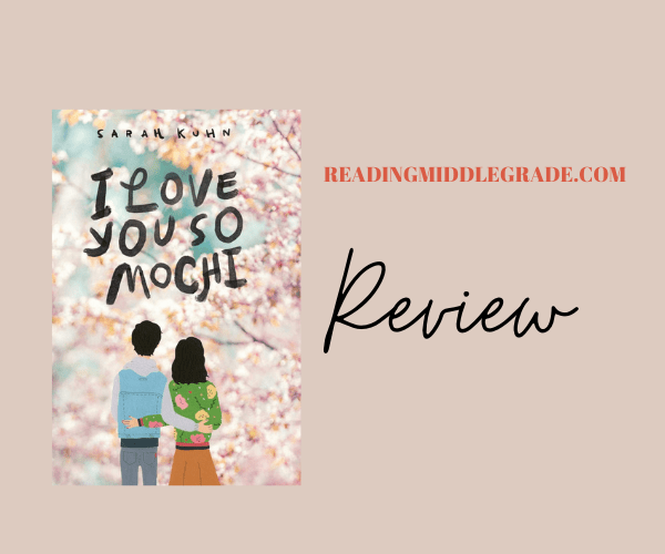 REVIEW| I LOVE YOU SO MOCHI