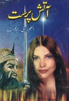 Aatish Parast Novel By Aslam Rahi MA Pdf