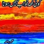 Koi Lamha Khawab Nahi Hota By Umera Ahmad Pdf