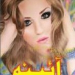 Aaina Novel Urdu By Razia Butt Pdf Free Download