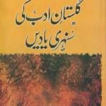 Gulistan e Adab Ki Sunehri Yadain By A Hameed Pdf