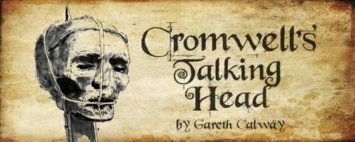Cromwell's Talking Head