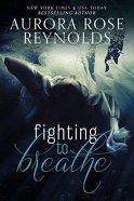 Fighting to Breathe- Aurora Rose Reynolds