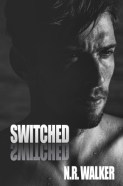 Switched- N.R. Walker