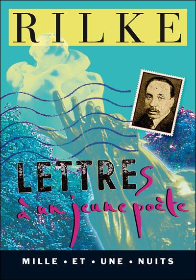 """""""Lettres à un jeune poète"""" de Rainer Maria Rilke"""