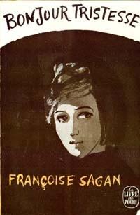 "Françoise Sagan ""Bonjour Tristesse"""