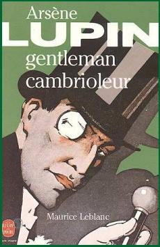 "Maurice Leblanc ""Arsène Lupin"""