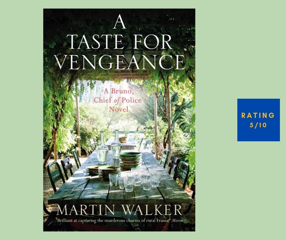 Martin Walker A Taste for Vengeance review
