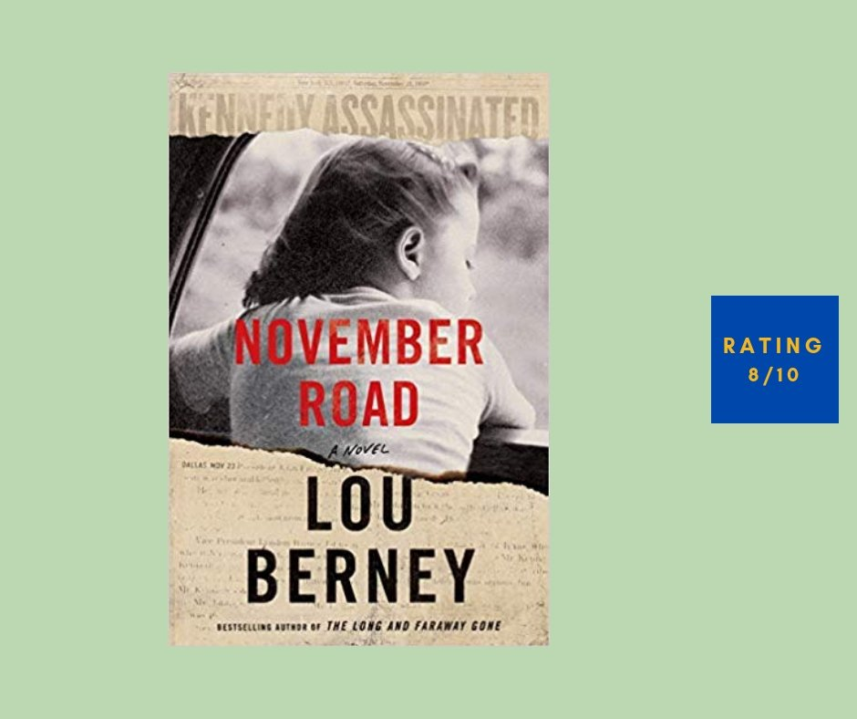 Lou Berney November Road review