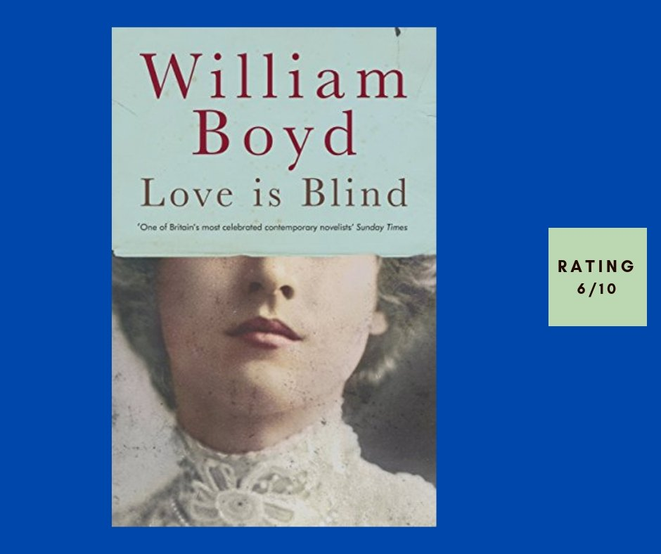 William Boyd Love Is Blind review