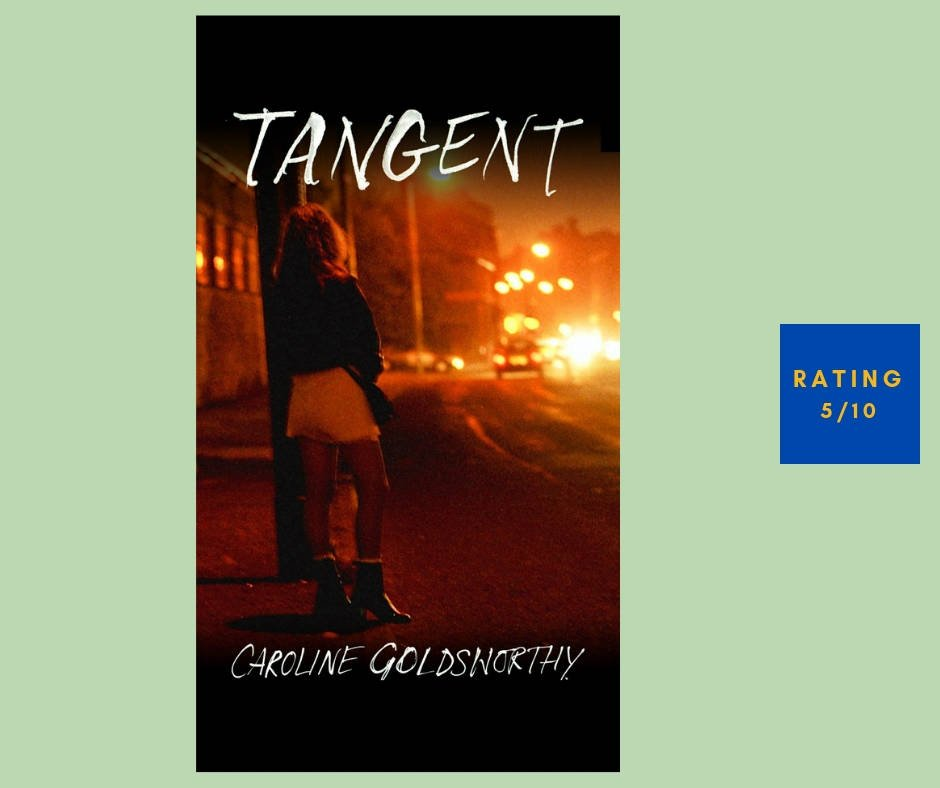 Caroline Goldsworthy Tangent review