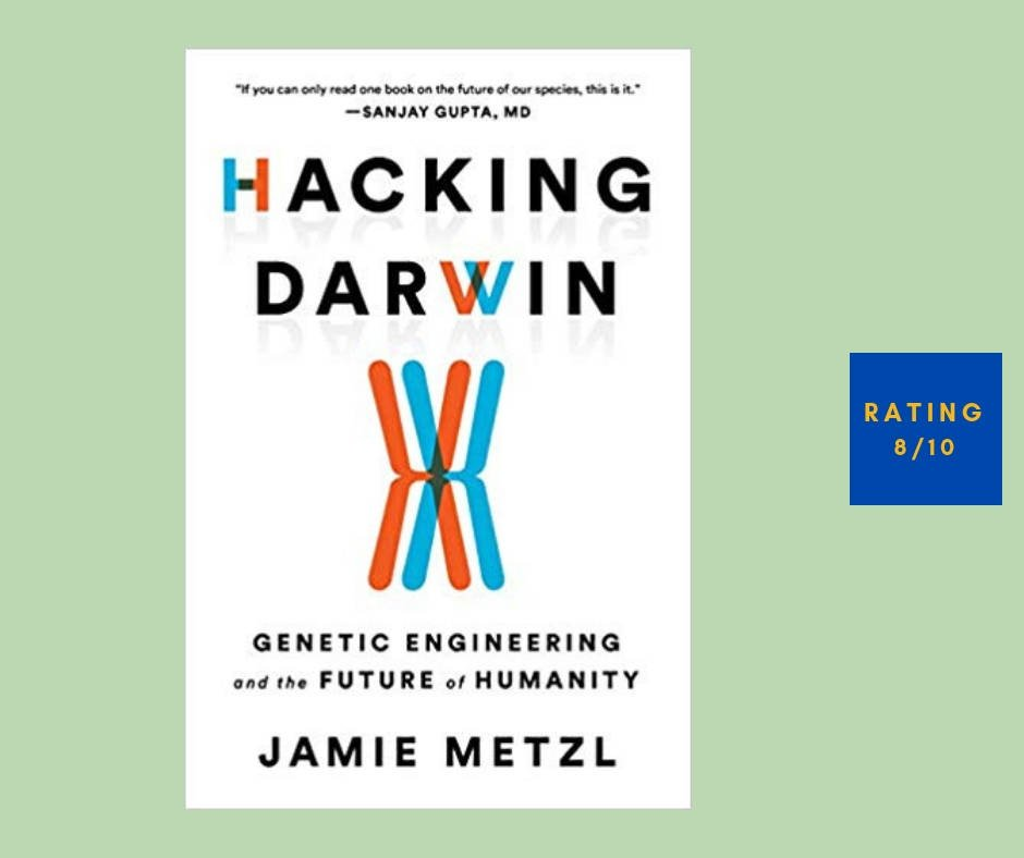 Jamoe Metzl Hacking Darwin review