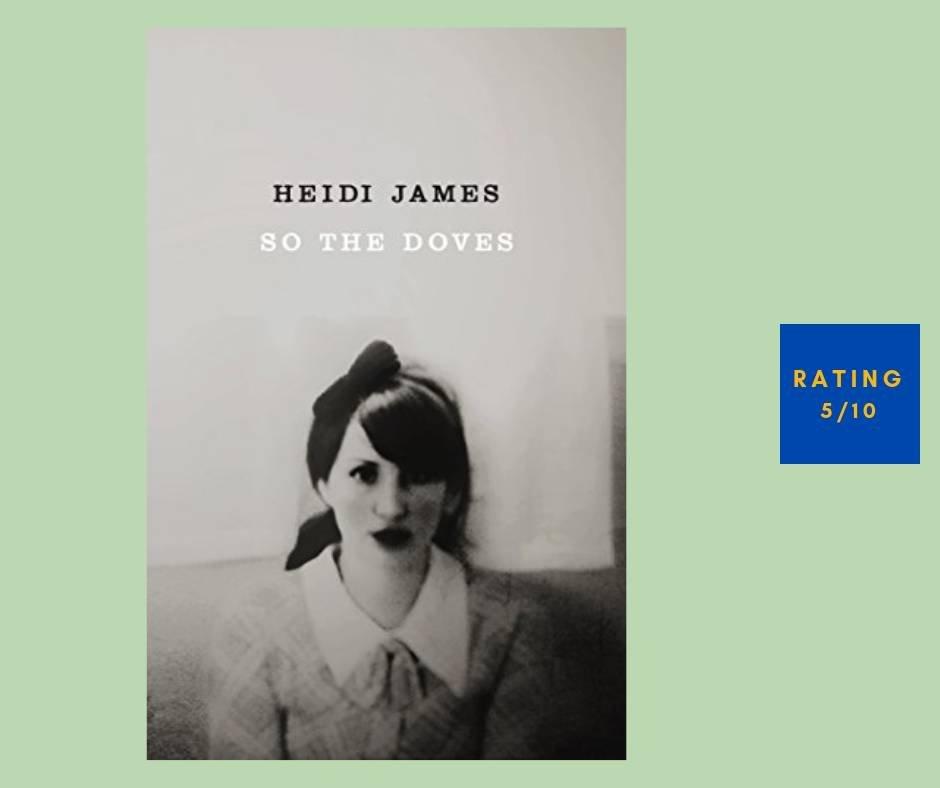 Heidi James So the Doves review