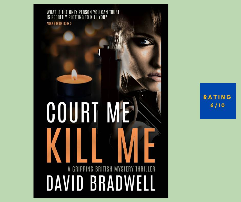 David Bradwell Court Me Kill Me review