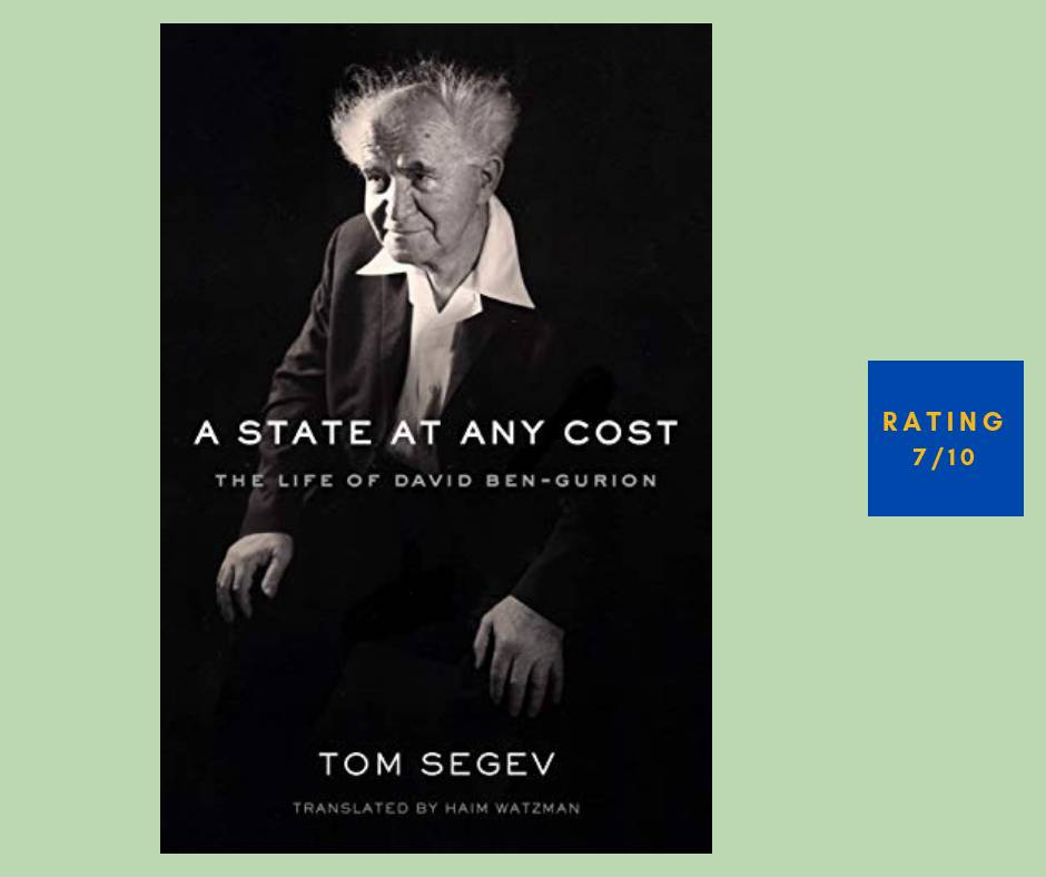Tom Segev A State at Any Cost review