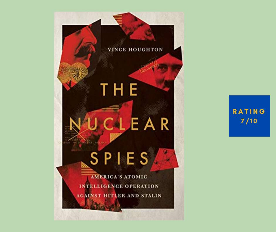 Vince Houghton The Nuclear Spies review