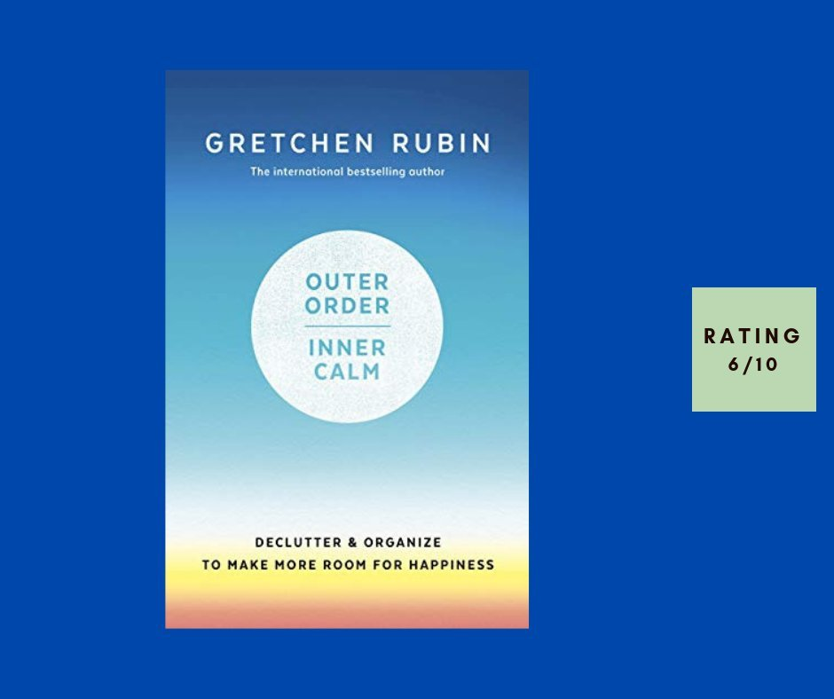 Gretchen Rubin Outer Order Inner Calm review