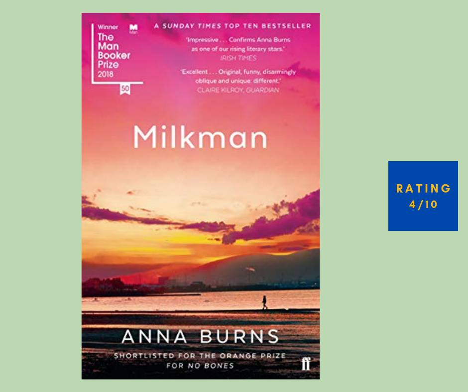 Anna Burns Milkman review