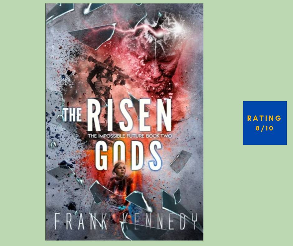 Frank Kennedy The Risen Gods review