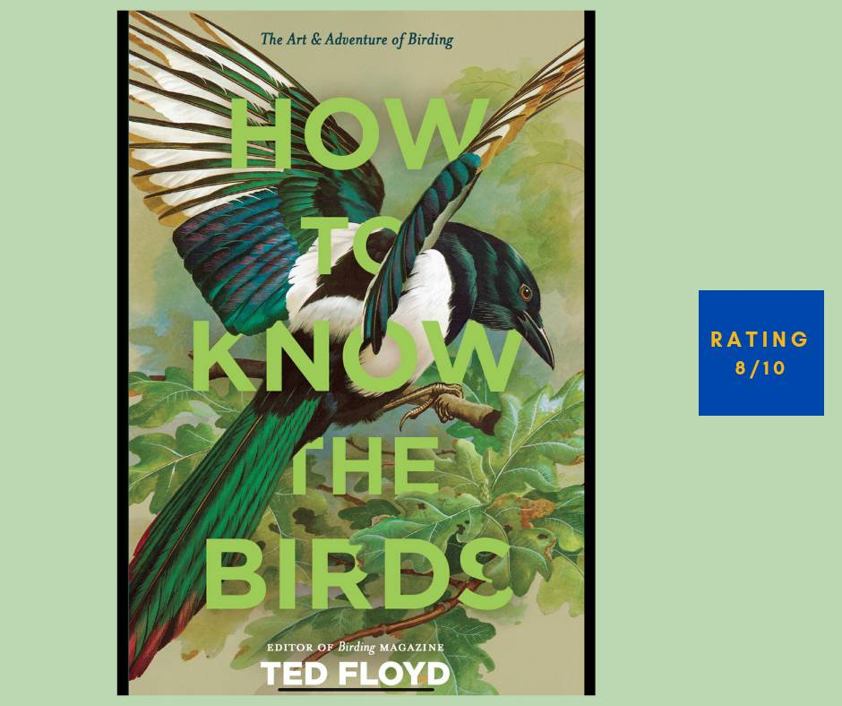 Ted Floyd How to Know the Birds review