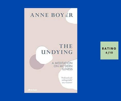 Anne Boyer The Undying review